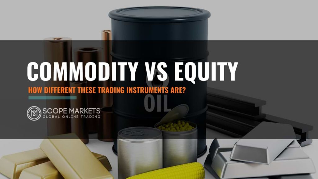 equity vs commodity trading