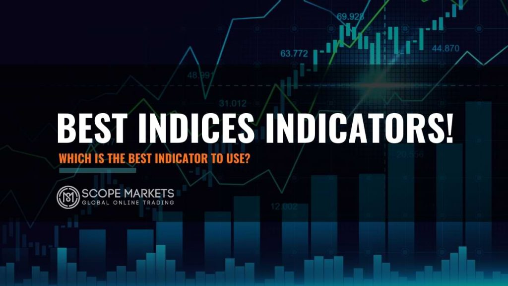 best indicators for trading indices