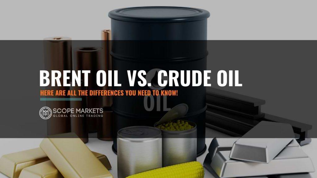 brent oil vs crude oil - oil trader