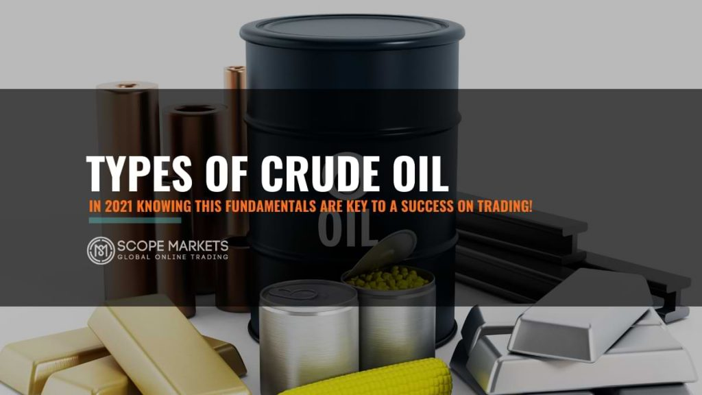 lwarn all about the types of crude oil there are
